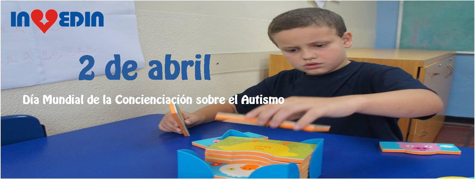 Mes de la concienciación sobre el Autismo