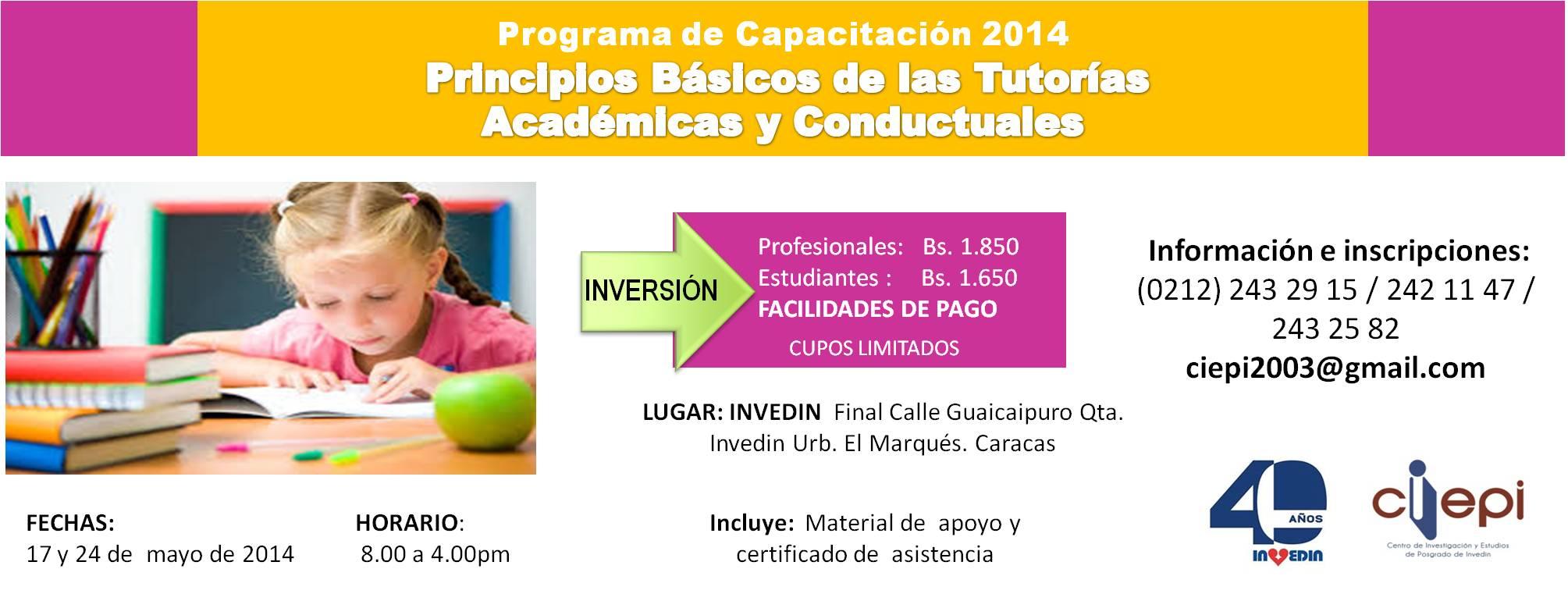 Programa de Capacitación 2014  Principios Básicos de las Tutorías  Académicas y Conductuales